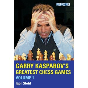 Garry Kasparov's Greatest Chess Games, volume 1