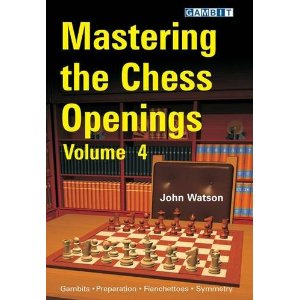 Mastering the Chess Openings, volume 4