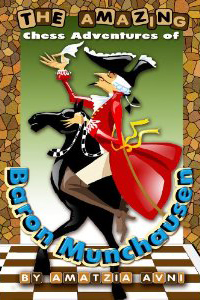 The Amazing Chess Adventures of Baron Munchausen