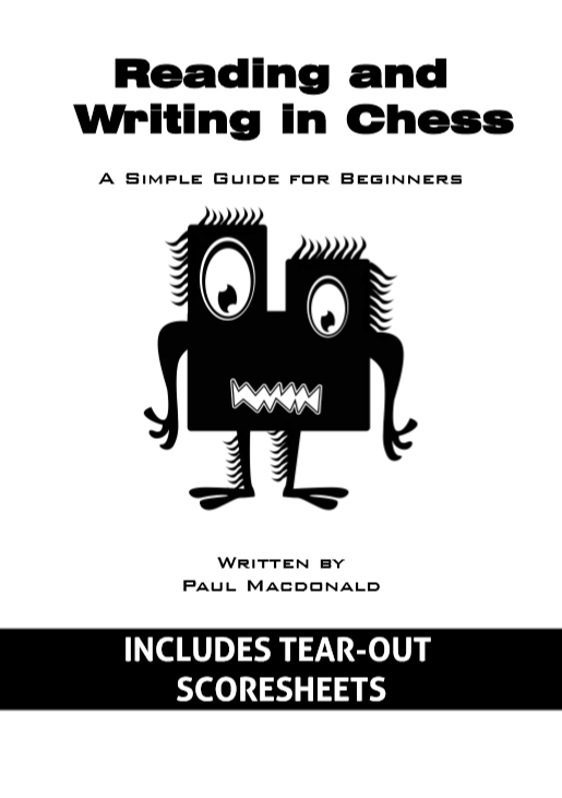 Reading and Writing in Chess, A Simple Guide for Beginners